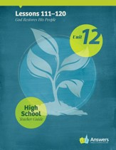 Answers Bible Curriculum High School Unit 12 Teacher Guide (2nd Edition)