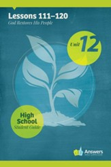 Answers Bible Curriculum High School Unit 12 Student Guide (2nd Edition)
