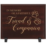Faithful Friend Memorial Wood Plaque
