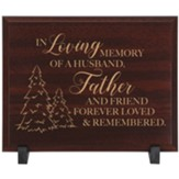 In Loving Memory, Father Memorial Wood Plaque