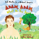Adam, Adam What Do You See? - eBook