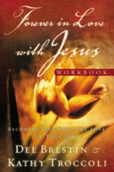 Forever in Love with Jesus Workbook: Becoming One with the Love of Your Life - eBook