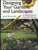 Designing Your Gardens & Landscapes