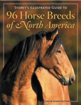 Storey's Illustrated Guide to 96 Horse Breeds of  North America - Slightly Imperfect