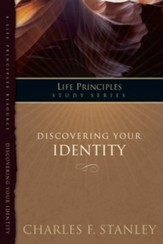 Charles Stanley Life Principles Study Guides: Discovering Your Identity - eBook
