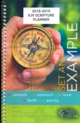 God's Word in Time Scripture Planner: Set An Example  Secondary Student Edition (KJV Version; Small; August 2018 -  July 2019)