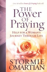 Power of Praying, The: Help for a Woman's Journey Through Life - eBook