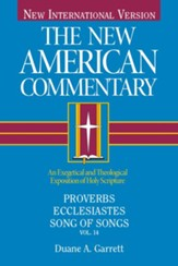 Proverbs, Ecclesiastes, Song of Songs: New American Commentary [NAC] -eBook