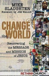 Change the World: Recovering the Message and Mission of Jesus - eBook