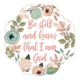 Be Still Decal, Reusable 2 Pack