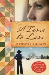 A Time to Love (Quilts of Lancaster County Series #1) - eBook