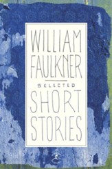 Selected Short Stories of William Faulkner - eBook