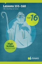 Answers Bible Curriculum High School Unit 16 Student Guide (2nd Edition)