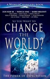 So You Want to Change the World?: The Power of Expectation - eBook