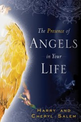 The Presence of Angels in Your Life - eBook