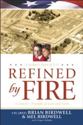 Refined by Fire: A Family's Triumph of Love and Faith - eBook