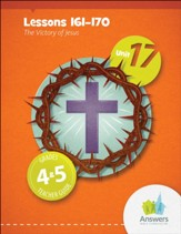Answers Bible Curriculum Grades 4-5 Unit 17 Teacher Guide (2nd Edition)