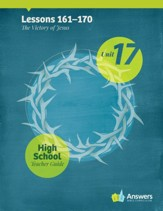 Answers Bible Curriculum High School Unit 17 Teacher Guide (2nd Edition)