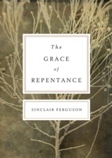 The Grace of Repentance (Repackaged Edition) - eBook