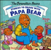 Stories to Share with Papa Bear, The Berenstain Bears