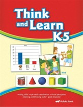 Think and Learn K5 (Unbound Edition)