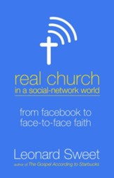 Real Church in a Social-Network World: From Facebook to Face-to-Face Faith - eBook