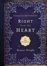 Right From the Heart: Turning Your Day Toward God - eBook