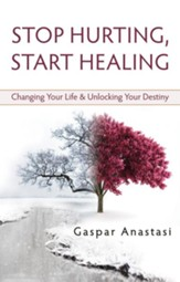 Stop Hurting, Start Healing - eBook