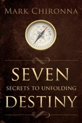 Seven Secrets to Unfolding Destiny - eBook
