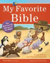 My Favorite Bible: The Best-Loved Stories of the Bible - eBook