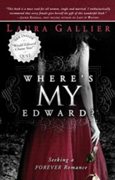 Where's My Edward?: Seeking A Twilight Romance - eBook