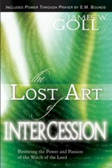 Lost Art of Intercession Expanded Edition: Restoring the Power and Passion of the Watch of the Lord - eBook