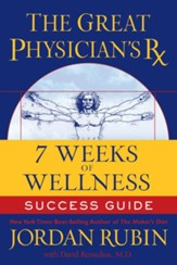 The Great Physician's Rx for 7 Weeks of Wellness Success Guide - eBook
