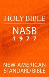 Holy Bible: New American Standard Bible (NASB 1977 Edition) - eBook