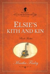 Elsie s Kith and Kin - eBook