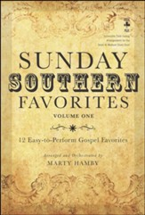 Sunday Southern Favorites (Volume 1), Choral Book