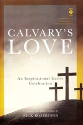 Calvary's Love Story, Choral Book