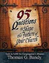 95 Questions to Shape the Future of Your Church - eBook