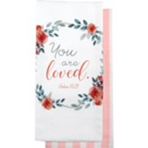 You Are Love Tea Towels, Set of 2