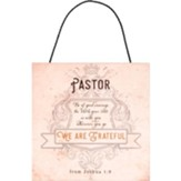 Pastor, We Are Grateful Hanging Plaque