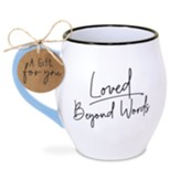 Ceramic Mug-Touch Of Color-Loved Beyond Words