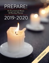 Prepare! 2019-2020: An Ecumenical Music & Worship Planner, NRSV edition
