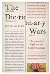 The Dictionary Wars: The American Fight over the English Language