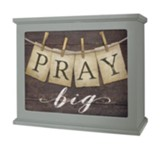 Pray Big Light Box