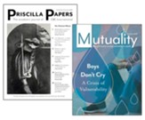 Mutuality & Priscilla Papers, 1 Year USA Subscription