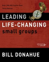 Leading Life-Changing Small Groups: Over 200,000 Copies Sold, Third Edition / Special edition - eBook