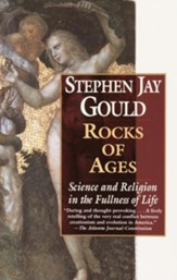 Rocks of Ages: Science and Religion in the Fullness of Life - eBook
