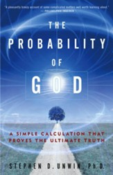 The Probability of God: A Simple Calculation That Proves the Ultimate Truth - eBook