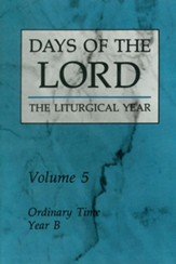 V 5:Ordinary Time Year B