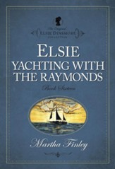 Elsie Yachting with the Raymonds - eBook